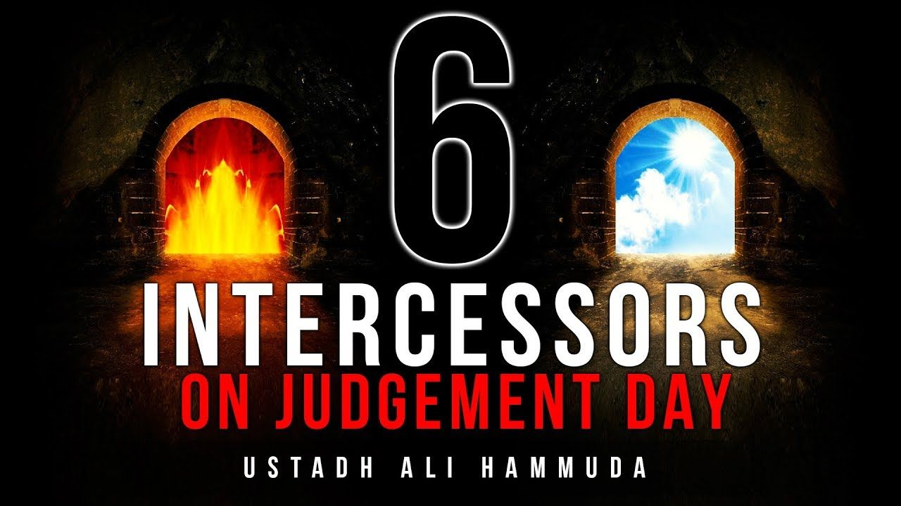 6 Intercessors That Will Save Us On Judgement Day