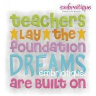 teachers Lay the foundation DREAMS are Built on Custom Designed Embroidered Kitchen Dish or Bar Towel Home decor, Gifts, Cute, Humorous from IzzyBTees1