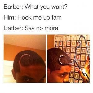 Barber Sharpie Me Up Fam Google Search Barber Memes Tumblr Funny Barber Say No More