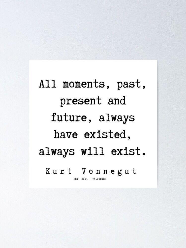 39 | Kurt Vonnegut Quotes | 191006 Poster by QuotesGalore