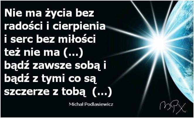 Wiersz O życiu Podlasiewicz Michał Miłość Radość