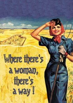 Where There S A Woman Vintage Funny Quotes Vintage Humor Retro Humor
