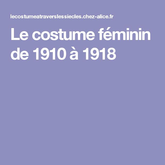 Le costume féminin de 1910 à 1918