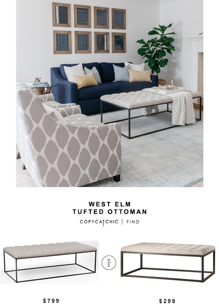 West Elm Tufted Ottoman For $799 Vs Renate Coffee Table Ottoman For $299  Copy Cat Chic