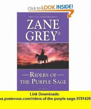 Riders of the purple sage 9781428512351 zane grey isbn 10 riders of the purple sage 9781428512351 zane grey isbn 10 1428512357 fandeluxe Document
