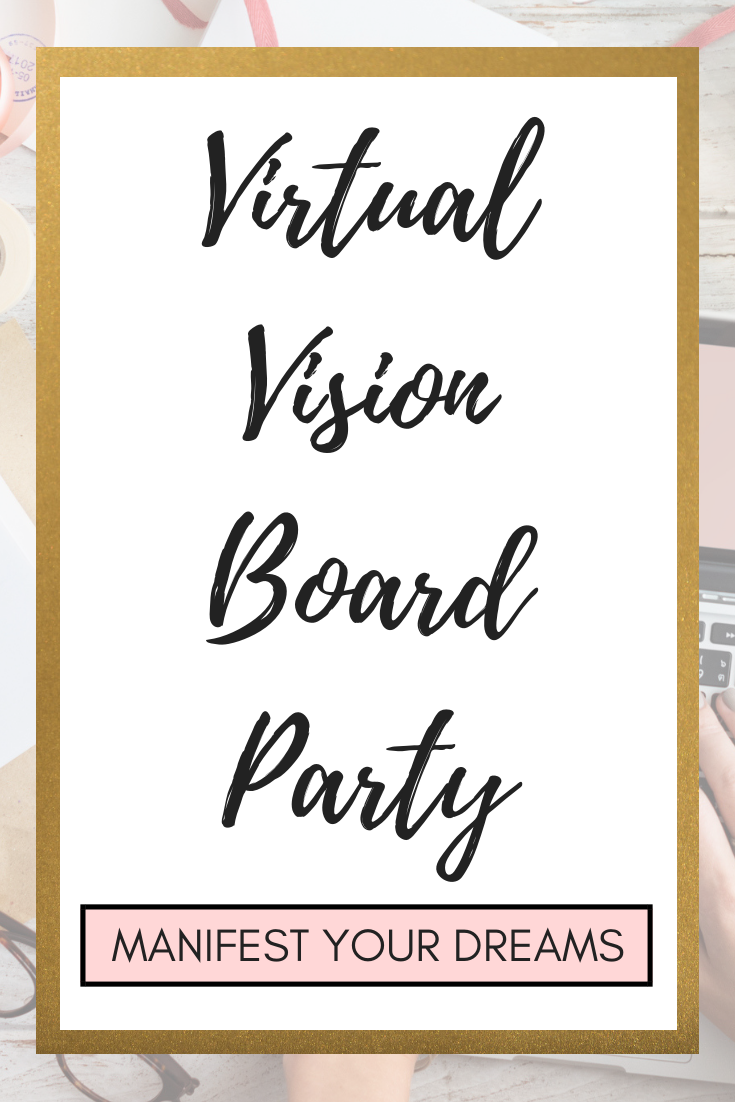 Searching For A Virtual Vision Board Party Vision Board Party Vision Board Workshop Vision Board Inspiration