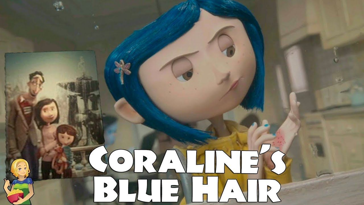 Why Does Coraline Have Blue Hair Coraline Conspiracy Theory Part 19 Coraline Theory Coraline Coraline And Wybie