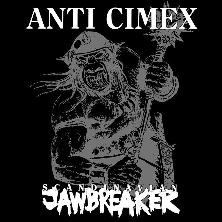 Anti Cimex Scandinavian Jawbreaker Scandinavian Jawbreakers Anti