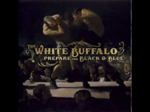 The White Buffalo Oh Darlin What Have I Done The White Buffalo Is The Project Of Earthy Oregon Born And Southern Califo White Buffalo Love Songs Songs