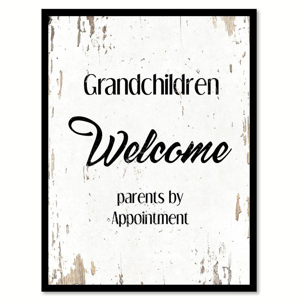 Grandchildren Welcome Quote Saying Home Decor Wall Art Gift Ideas 111750