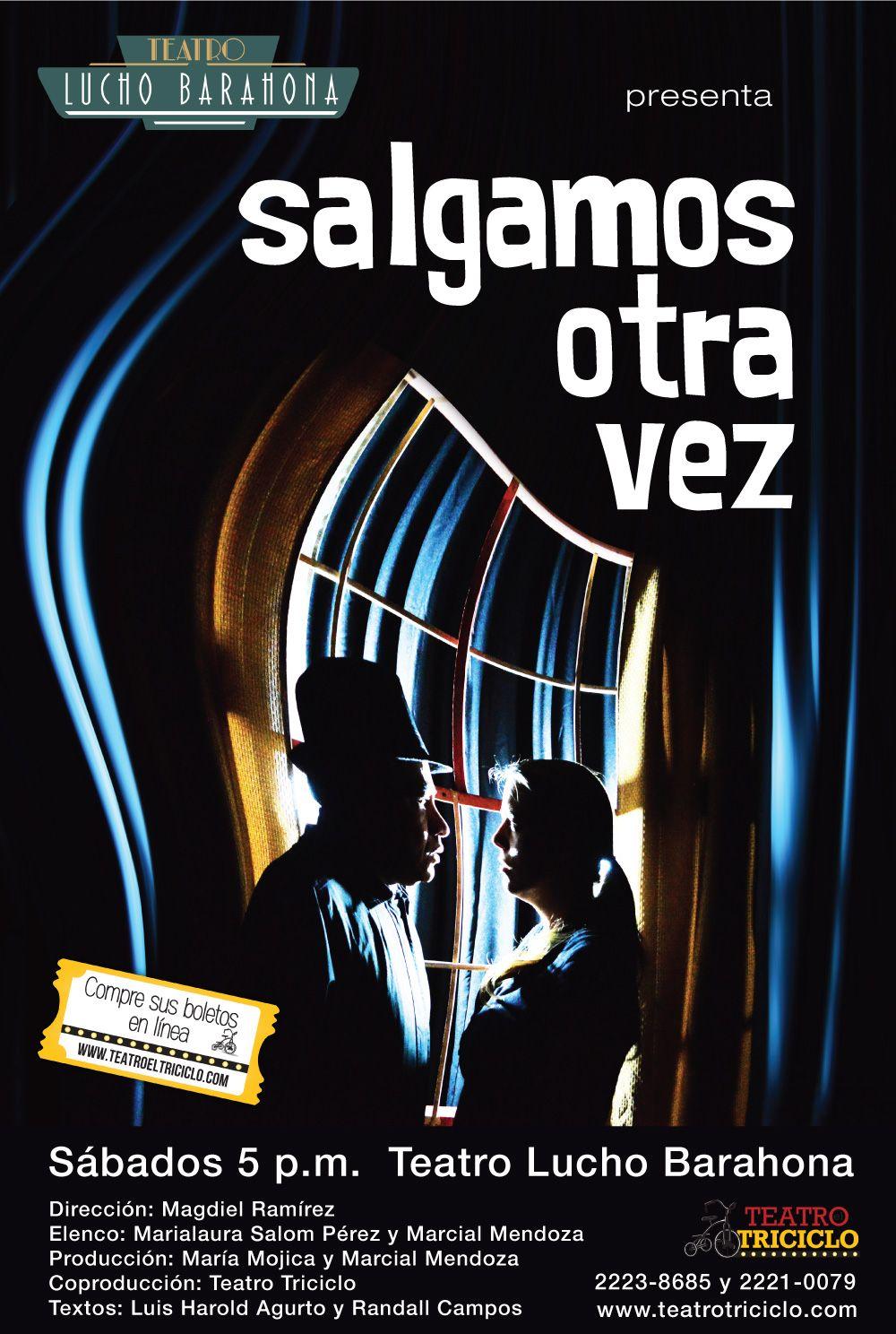 Drama Y Comedia Teatro Sábados A Las 5 P M En El Teatro Lucho Barahona Reserve En Línea Teatroeltriciclo Com Movie Posters Movies Poster