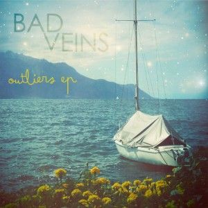 Bad Veins - Outliers