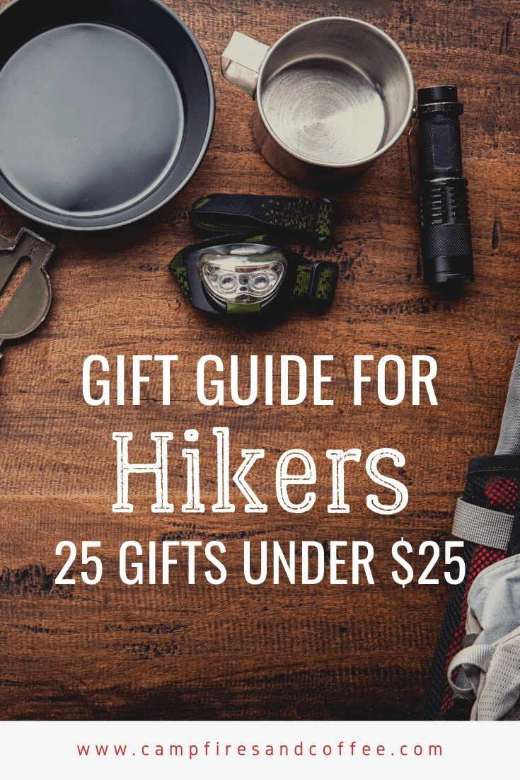 Gift ideas for hikers 25 gifts under 25 hiking gifts