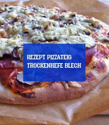 pizzateig trockenhefe blech rezept ! & pizza & pizza Ideen ! 09.07.2019 #pizzateigmittrockenhefeblech pizzateig trockenhefe blech rezept ! & pizza & pizza Ideen ! 09.07.2019 #pizzateigmittrockenhefe
