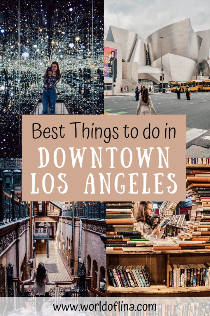 10 Best Things To Do In Downtown La In 2020 Travel Usa American Travel Usa Travel Destinations