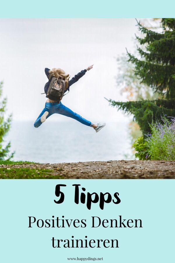 Positives Denken Lernen Tipps
