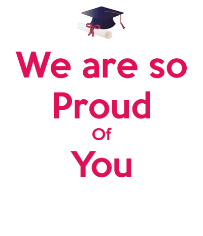 We are so Proud Of You Poster | | Proud of you, Be proud, Poster