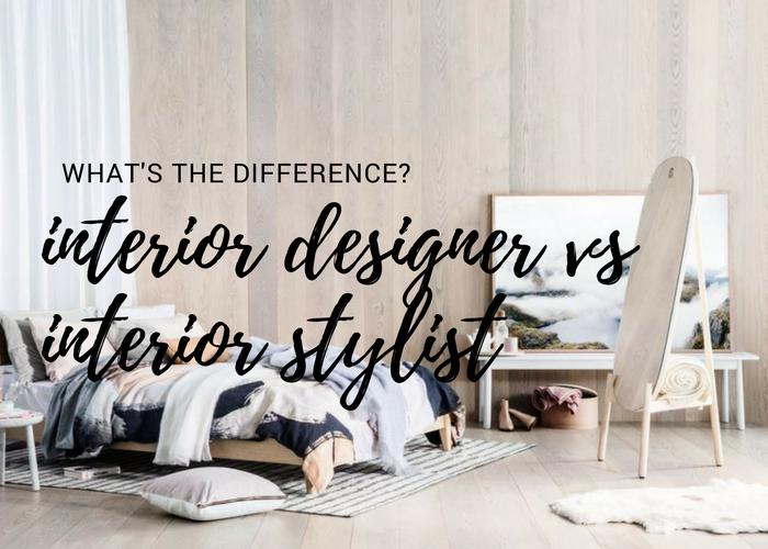 Interior Designer Vs Interior Stylist What S The Difference