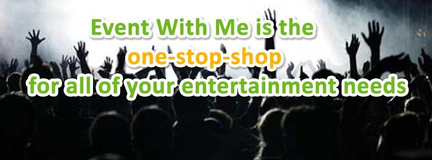 http://eventwithme.com One Stop Shop for all of your entertainment needs