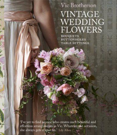 Vintage Wedding Flowers Bouquets Button Holes Table Settings