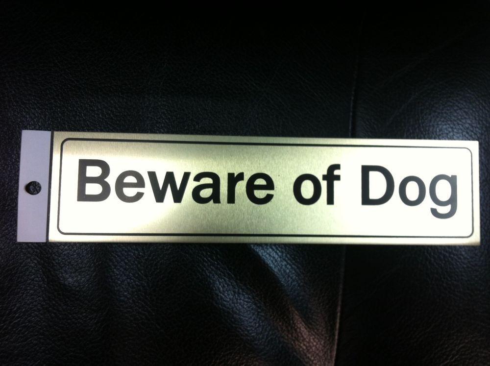 Aluminum Beware Of Dog 2 X 8 English Door Sign Warning Animals Chien