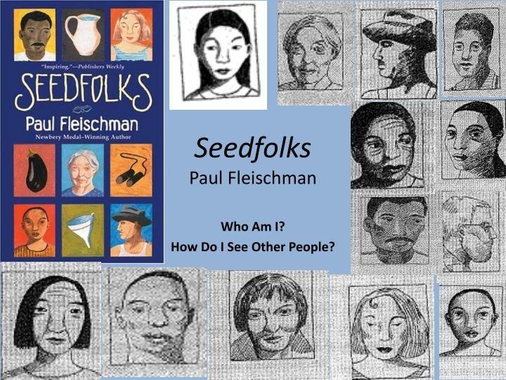 Seedfolks Paul Fleischman Literacy Ideas 6th Grade
