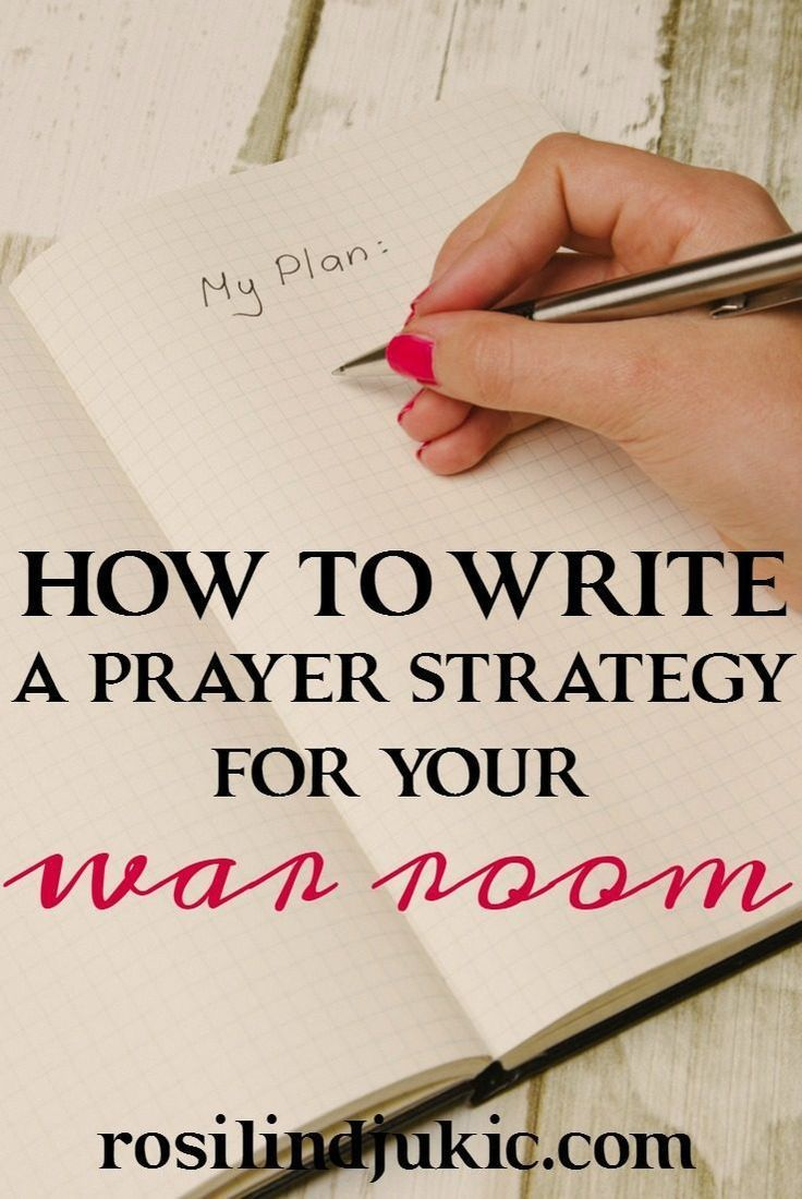 How to Write a Prayer Strategy For Your War Room | Pinterest | Bible ...