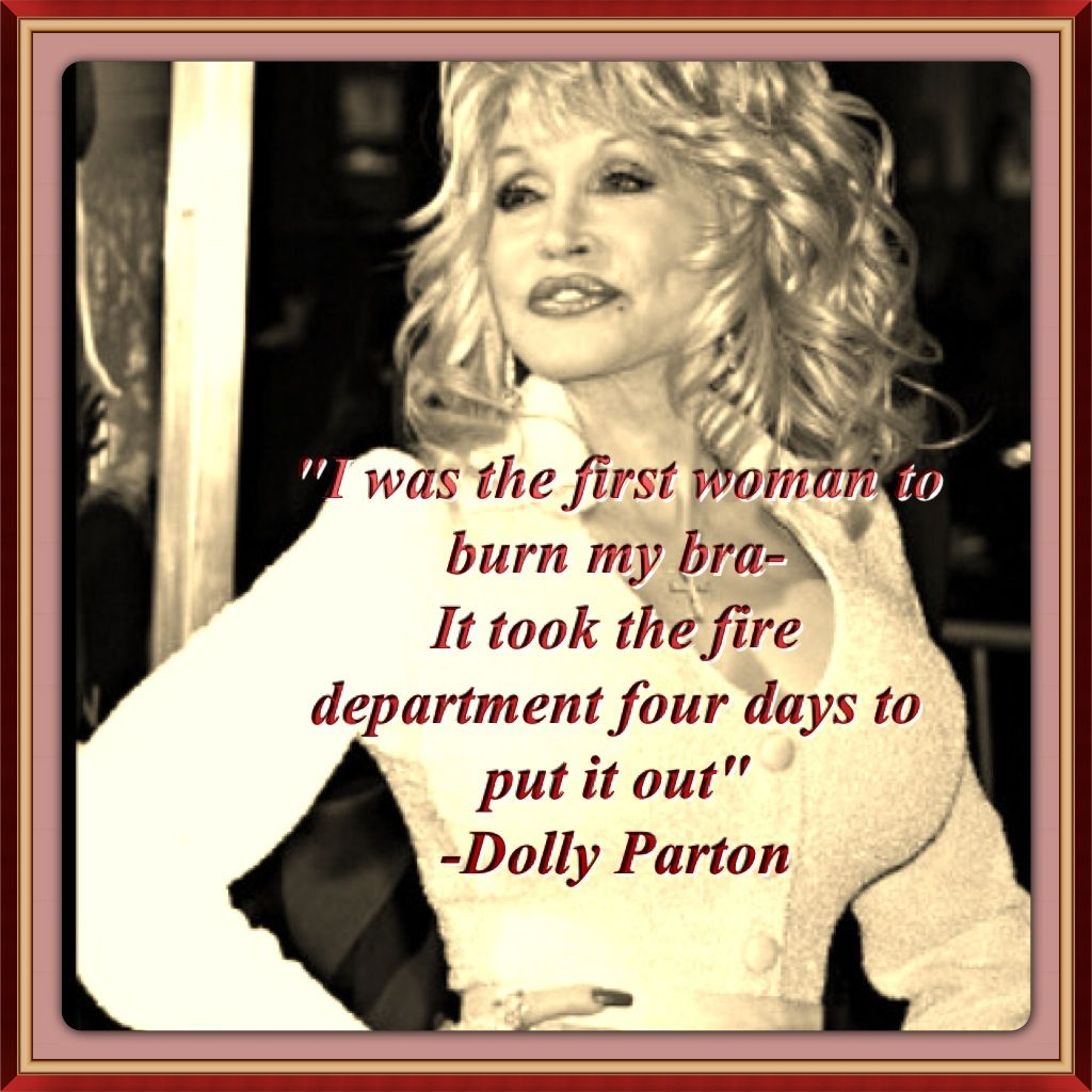 Quote Funny Dolly Parton Dolly Parton Music History Dolly
