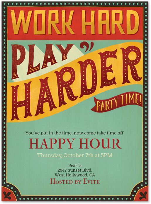Happy Hour Invite For Coworkers : happy, invite, coworkers, Harder, Invitation, Evite, Happy, Party,, Hard,