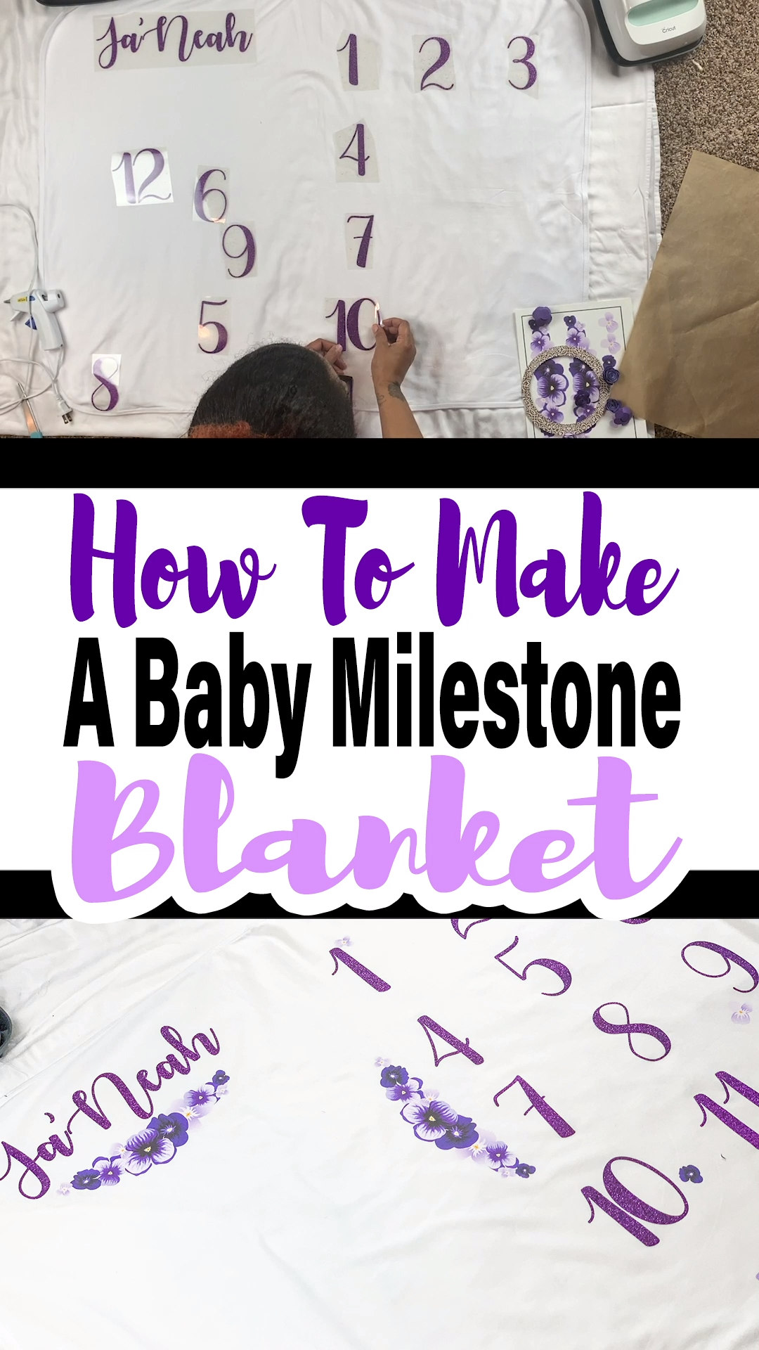 How To Make A Baby Milestone Blanket #cricutexploreair2projects