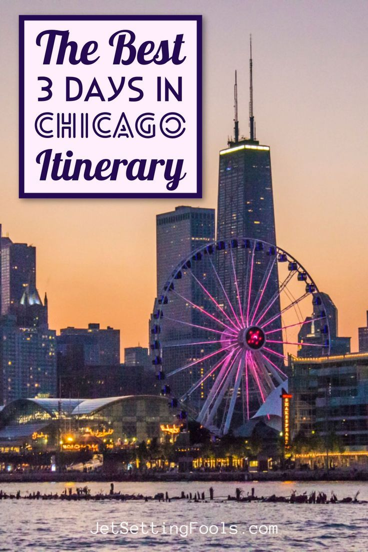 3 days in chicago itinerary how to plan a chicago trip