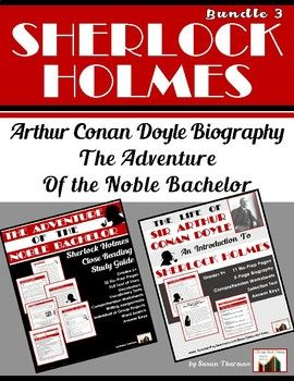 "Bundle: Conan Doyle Biography and ""The Adventure of the Noble Bachelor"""