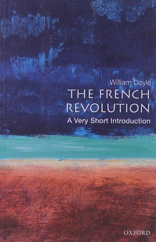 The French Revolution: A Very Short Introduction by William Doyle http://www.amazon.com/dp/0192853961/ref=cm_sw_r_pi_dp_BUFeub01R6D23