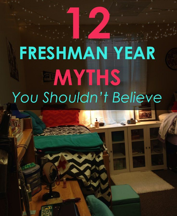 12 Common Myths About Freshman Year
