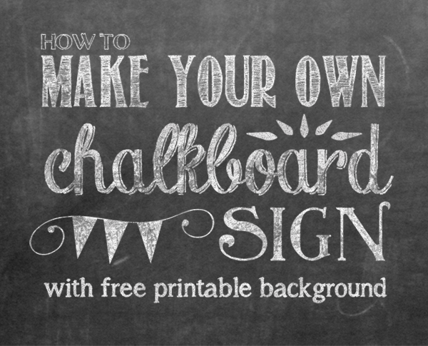 photograph regarding Chalkboard Printable named How in direction of Produce Your Personalized Printable Chalkboard Indicator Do it yourself Tips
