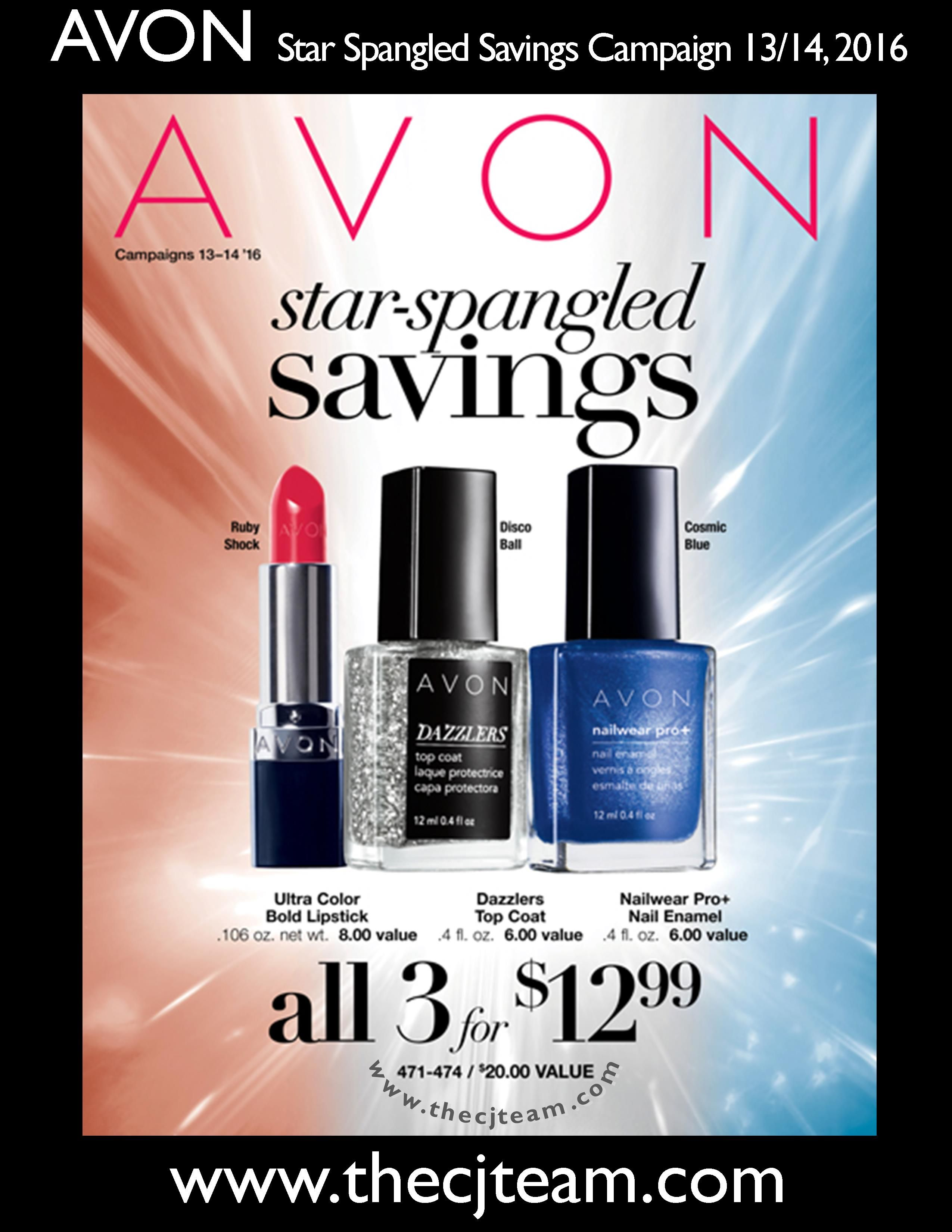 Shop Avon Campaign 13/14 2016 Star Spangled Savings Flyer.  Available online May 26, 2016 through June 22, 2016 #Avon #Outlet  #CJTeam #Sale #WhileSuppliesLast FREE shipping with any $40 online Avon purchase. Shop Avon online @ www.thecjteam.com
