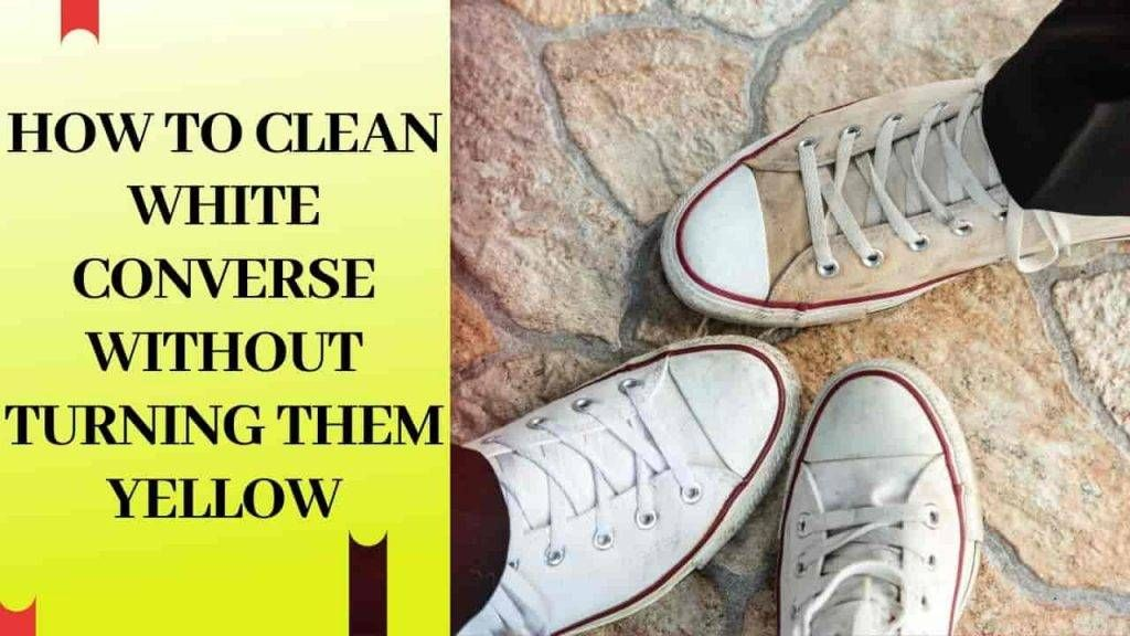 how to clean white converse canvas