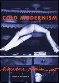 Cold Modernism: Literature, Fashion, Art by Jessica Burstein - V 73 BUR