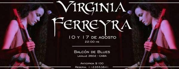 Virginia Ferreyra en el Balcón de Blues 10 y 17 de agosto