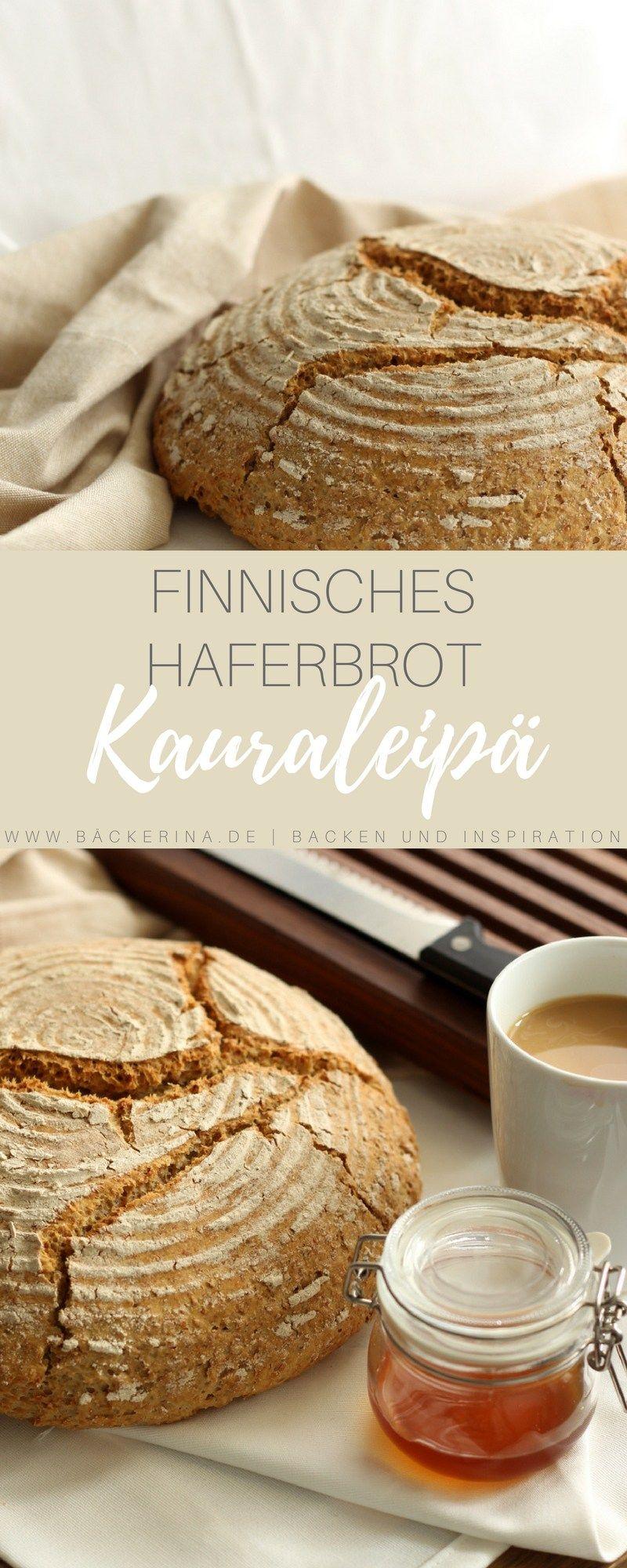 Kauraleipa Finnisches Haferbrot Rezept Haferbrot Haferbrot Rezept Und Lebensmittel Essen