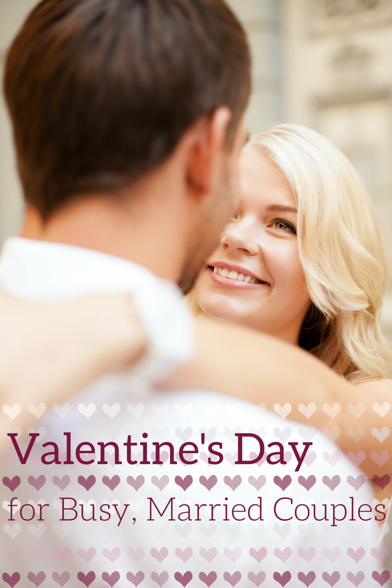 valentine's day for busy married couples | valentine's day