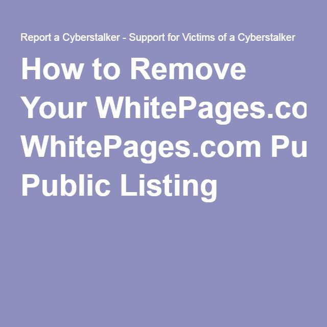 How To Remove Your Whitepages Com Public Listing How To Remove Public Life Management
