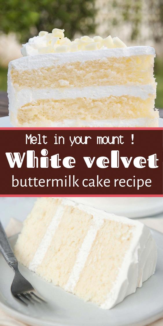White Velvet Buttermilk Cake Recipe White Velvet Cake Gets It S Flavor And Velvety Texture From Buttermilk A Buttermilk Cake Recipe Cake Recipes Savoury Cake
