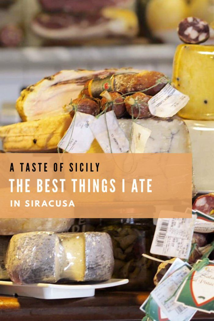 A Taste of Sicily The Best Things I Ate in Siracusa Eat