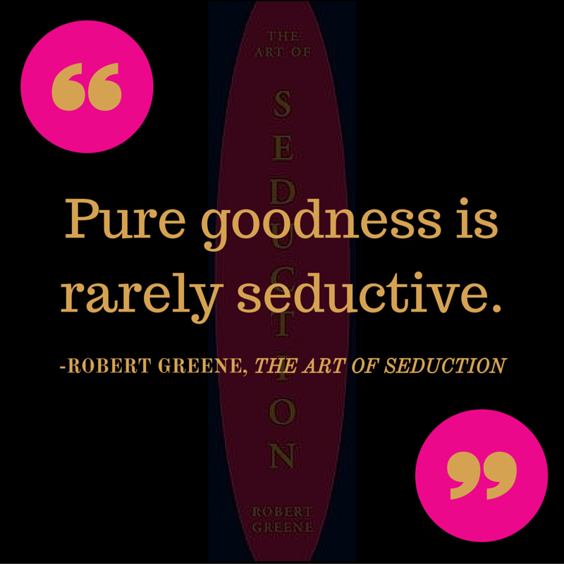 Robert Greene Quote Sagittarius Seductive Quotes Quotes Bruce