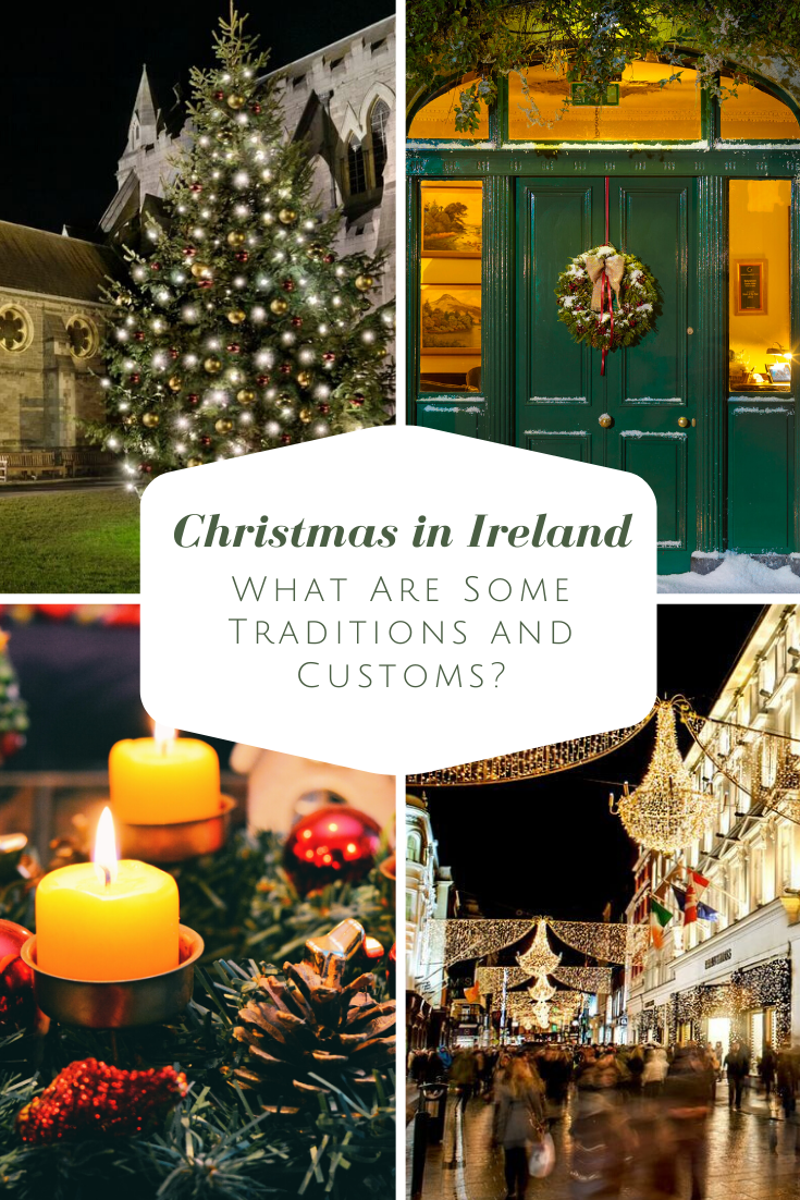 Christmas in Ireland: What Are Some Traditions and Customs? in