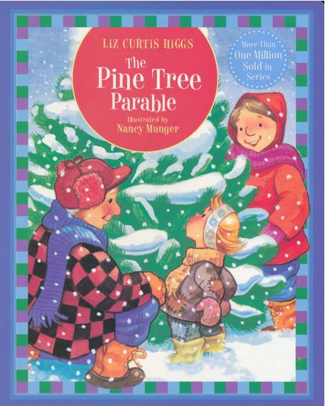 The Pine Tree Parable & Christmas Tree Fun - | Best ...