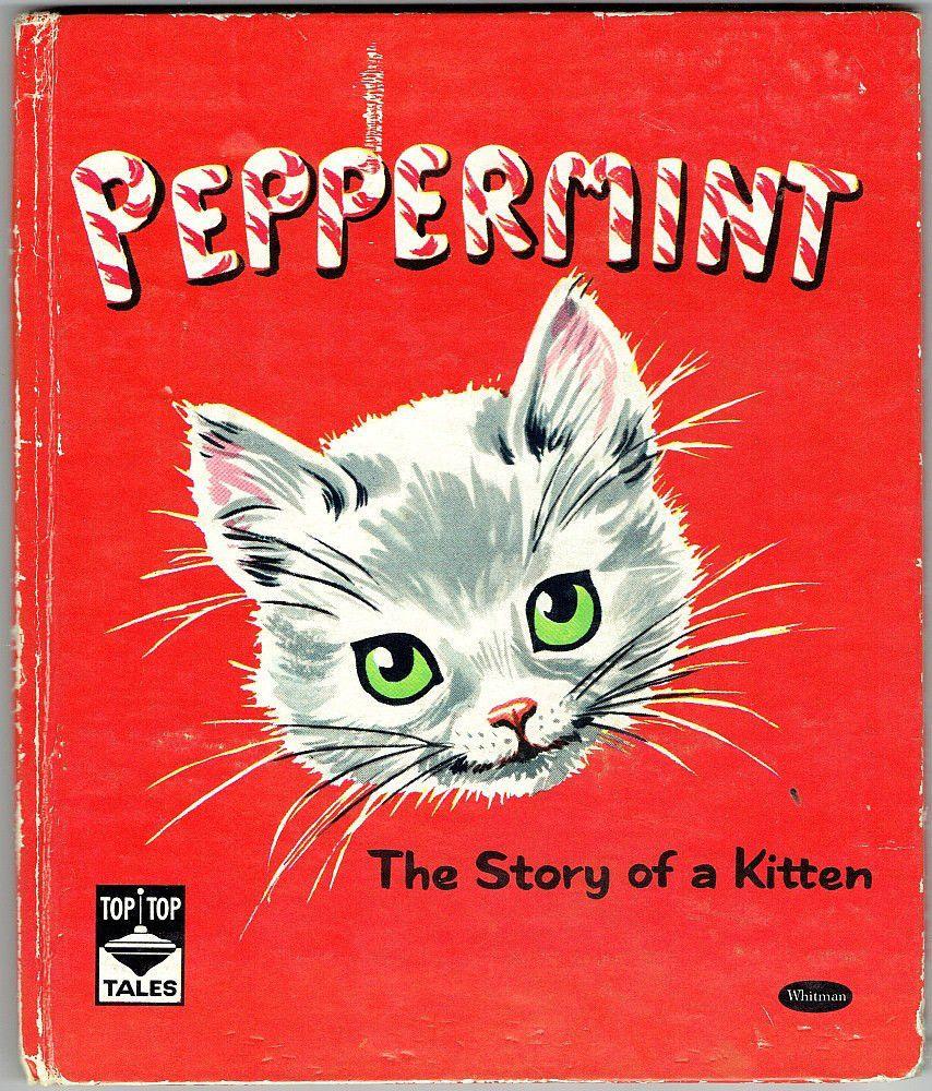 Vintage 1950 Whitman Top Top Tell A Tale Book Peppermint The Story Of A Kitten Klassische Kinderbucher Graphik Katzen