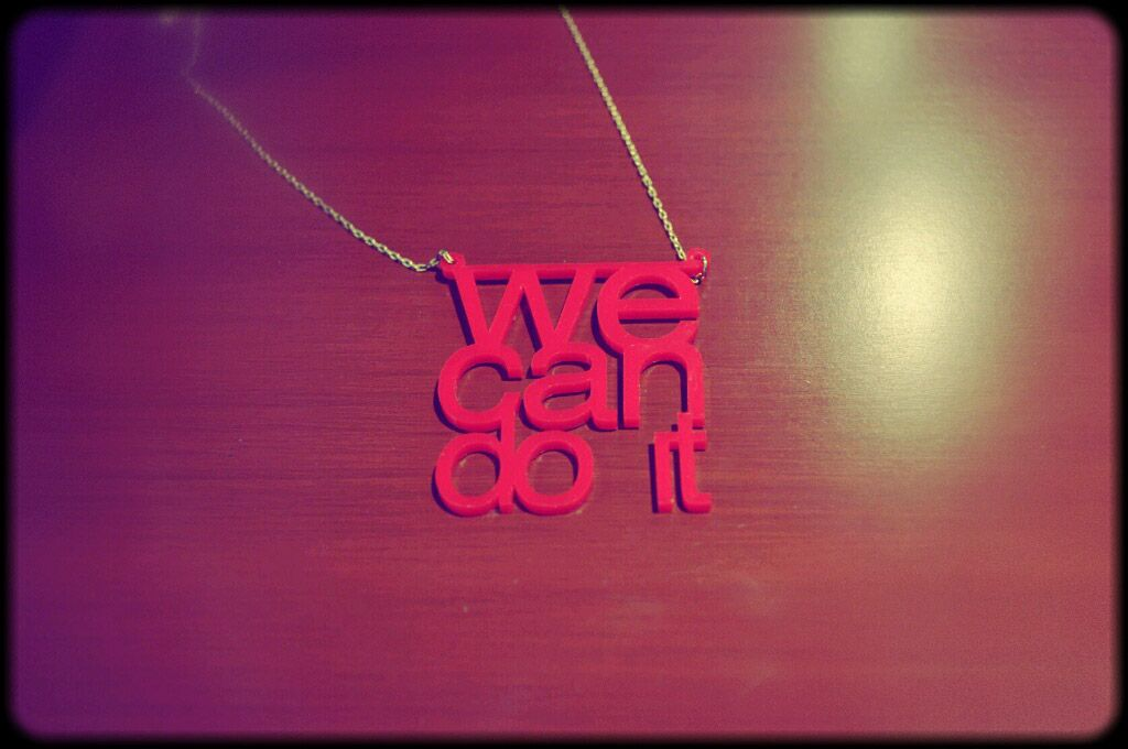 """We can do it"" Necklace missueteresfeos.com"