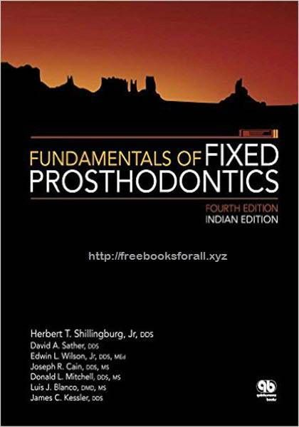 Fundamentals of fixed prosthodontics 4th edition pdf ebook free fundamentals of fixed prosthodontics 4th edition pdf ebook free download edited by herbert t shillingburg fandeluxe Image collections